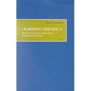 Amazon.com: Learning Theodicy: The Problem of Evil and the Praxis ...