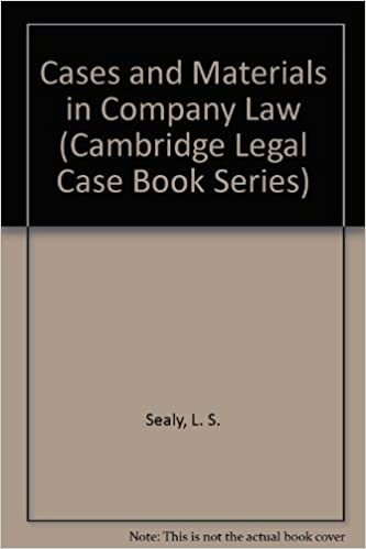 Cases and Materials in Company Law (Legal Case Book)