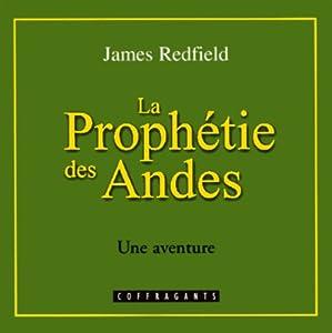 La prophétie des Andes (La prophétie des Andes 1)   Livre audio