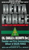 Delta Force: The Army's Elite Counterterrorist Unit (0380809397) by Charlie A. Beckwith