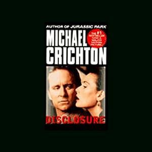 Disclosure | [Michael Crichton]