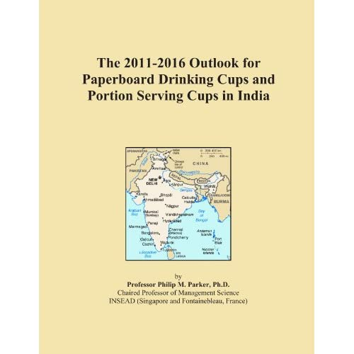 The 2011-2016 World Outlook for Paperboard Drinking Cups and Portion Serving Cups Icon Group International