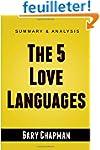 The 5 Love Languages: The Secret to L...