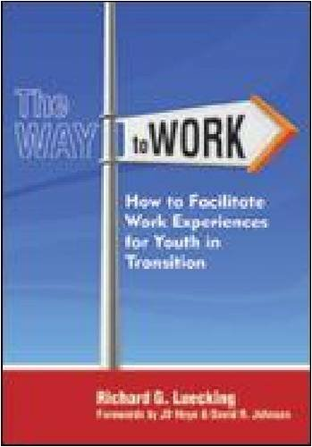The Way to Work: How to Facilitate Work Experience for Youth in Transition