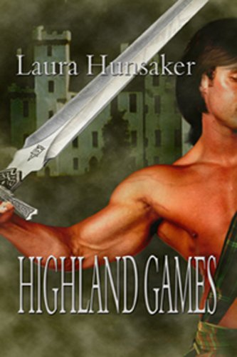 Laura Hunsaker - Highland Games (English Edition)
