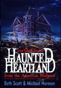 Haunted Heartland (Dorset Reprints Series), BETH SCOTT, MICHAEL NORMAN