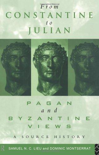 从君士坦丁对 Julian: 异教徒和拜占庭的意见: 源代码历史记录