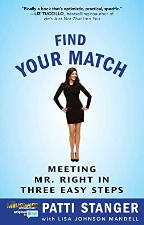 Find your match meeting mr right in three easy steps ebook patti