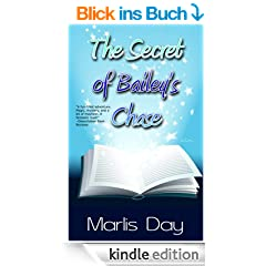 The Secret of Bailey's Chase (A Bailey's Chase Adventure Book 1) (English Edition)
