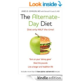 The Alternate-Day Diet: The Original Fasting Diet