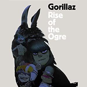 Rise of the Ogre | [Gorillaz]