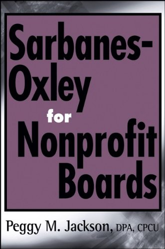 Sarbanes-Oxley for Nonprofit Boards: A New Governance Paradigm