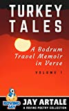 img - for Turkey Tales: A Bodrum Travel Memoir in Verse (A Roving Poetry Collection Book 1) book / textbook / text book