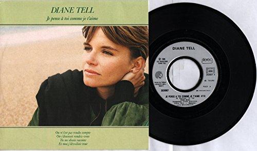 """Diane Tell - Je pense à toi comme je t'aime - Apache ( Vinyle, 45 tours 7"""" ) Pathé Marconi - EMI 2026907 , 1988 - Extrait de l'album « Dégriffe-Moi »"""