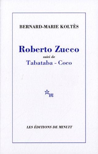 Roberto Zucco suivi de Tabataba-Coco (French Edition)