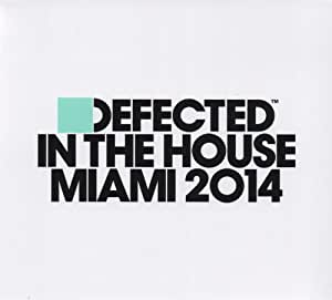 Defected in the House-Miami2014