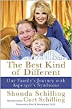 img - for BestKindofDifferent(The Best Kind of Different: Our Family's Journey with Asperger's Syndrome) [Hardcover](2010)byShonda Schilling, Curt Schilling book / textbook / text book
