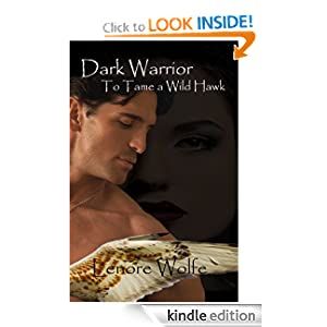 Dark Warrior: To Tame a Wild Hawk (Dark. Cloth Series)