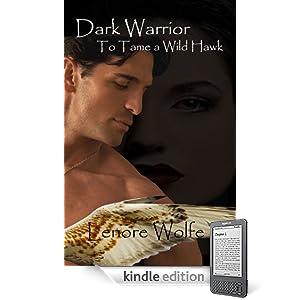 Dark Warrior: To Tame a Wild Hawk (Dark. Cloth Series)