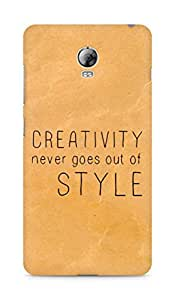 AMEZ creativity never goes out of style Back Cover For Lenovo Vibe P1