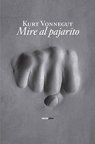 Mire Al Pajarito descarga pdf epub mobi fb2