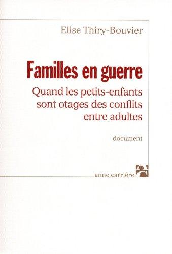 Familles en guerre : Quand les petits-enfants sont otages des conflits entre adultes