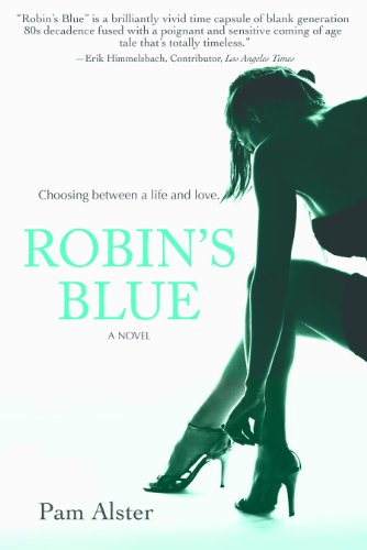 Robin's Blue by Pam Alster