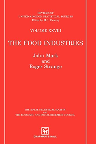 Food Industries (Reviews of UK Statistical Sources Series)