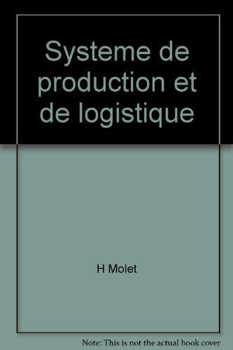 Systeme de production et de logistique