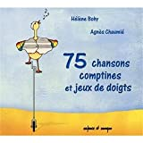 echange, troc Helene Bohy & Agnes Chaumie - 75 Chansons & Comptines