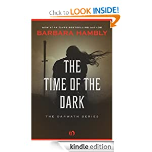 Kindle Daily Deal: The Time of the Dark: The Darwath Series (Book One), by Barbara Hambly. Publisher: Open Road (March 29, 2011)