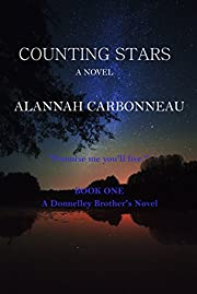 Counting Stars: A Donnelley Brother's Novel (Donnelley Brothers Book 1)