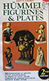 Hummel figurines & plates: A collectors identification and value guide