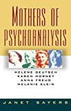 img - for Mothers Of Psychoanalysis book / textbook / text book