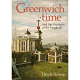Greenwich Time and the Discovery of the Longitude (0192159488) by Derek Howse