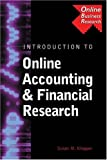 Introduction to online accounting & financial research:search strategies- research case study- research problems- and data source evaluations and reviews