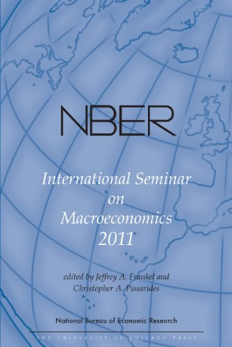 NBER International Seminar on Macroeconomics 2011, Volume 8 (National Bureau of Economic Research International Seminar on Macroeconomics)