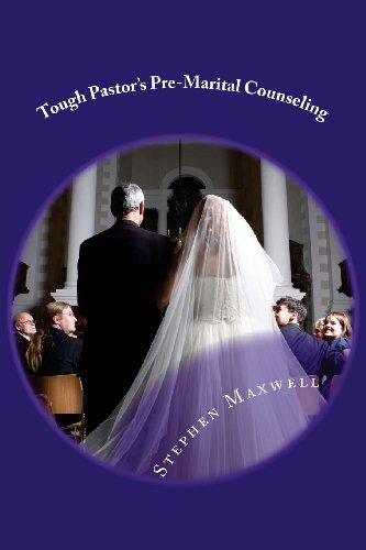 Tough Pastor's Pre-Marital Counseling