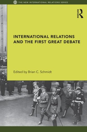 International Relations and the First Great Debate (New International Relations)