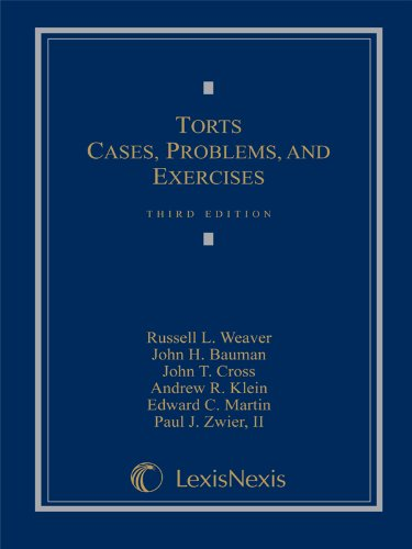 Torts: Cases, Problems, and Exercises (Loose-leaf version)
