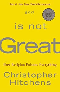 "Cover of ""God Is Not Great: How Religion ..."