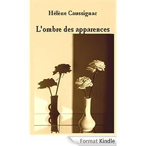 L'ombre des apparences d'Hélène Caussignac 41qb0BAt9HL._AA278_PIkin4,BottomRight,-48,22_AA300_SH20_OU08_
