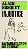 img - for Injustice (French Edition) book / textbook / text book