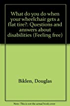 What do you do when your wheelchair gets a…