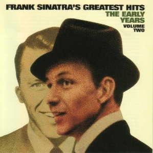 Frank Sinatra - Greatest Hits: The Early Years - Zortam Music