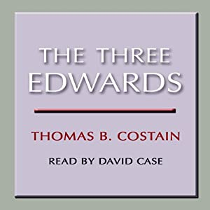 The Three Edwards | [Thomas B. Costain]
