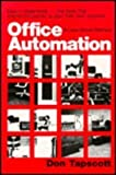 Office Automation: A User-Driven Method (Applications) (0306419734) by Tapscott, Don