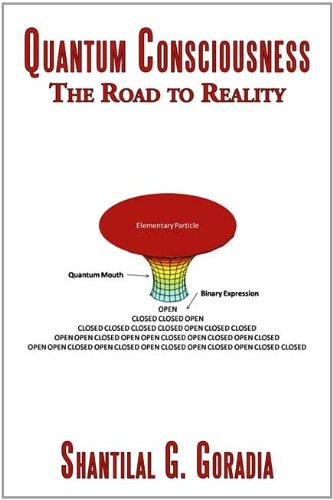 Quantum Consciousness: The Road to Reality