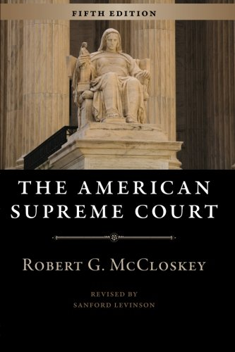 The American Supreme Court: Fifth Edition (The Chicago...