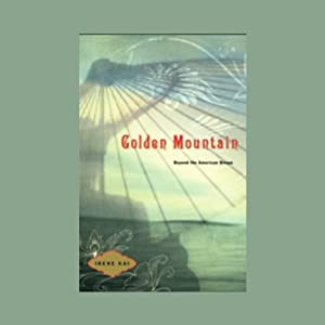 The Golden Mountain | [Irene Kai]